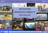 Solving operator visibility issues on large mining and earthmoving vehicles